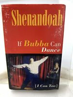 Shenandoah If Bubba Can Dance (Cassette Single)