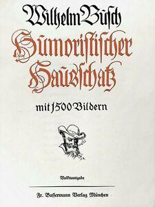 •Wilhelm Busch• Humoristischer Hausschatz mit 1500 Bilder Volksausgabe von1957