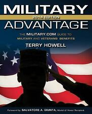The Military Advantage, 2014 Edition: The Military.com Guide to Military and Vet