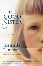 The Good Sister by Drusilla Campbell (2010, Paperback)