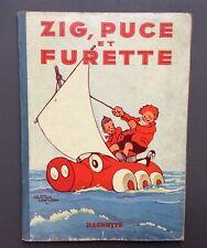 SAINT OGAN. Zig, Puce et Furette . EO Hachette 1933 Bel état.