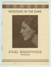1932 Ethel Barrymore Theatre Program for Whistling in the Dark, 16 pages