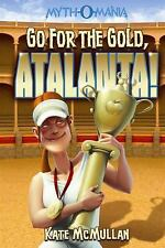 Go for the Gold, Atalanta! (Myth-O-Mania)-ExLibrary