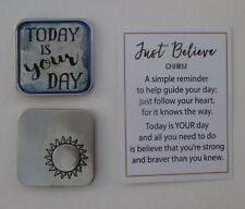 bb Today is your day JUST BELIEVE Pocket token charm special birthday ganz