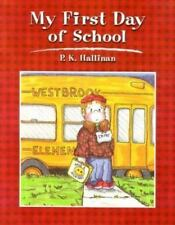 NEW - My First Day of School by Hallinan, P. K.