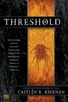 Threshold : A Novel of Deep Time, Paperback by Kiernan, Caitlin R., Brand New...