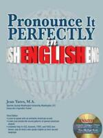 PRONOUNCE IT PERFECTLY IN ENGLISH - YATES, JEAN, PH.D. - NEW PAPERBACK BOOK