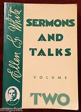 Sermons and Talks Volume Two Ellen G White Over 45 Manuscripts & Letters SDA EGW