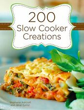 New 200 Slow Cooker Creations Crock Pot Recipes Hardcover Spiral Bound  Cookbook