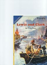 Lewis and Clark by Cindy Swan READING 2007 LEVELED READER GRADE 4 UNIT 1 LESSON