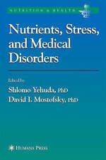 Los nutrientes, estrés y trastornos médicos (Nutrición y Salud) por