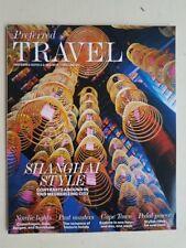 Magazine - Preferred Travel - Perferred Hotels & Resorts Volume VII - Shanghai