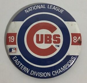 """Vintage Chicago Cubs 3 1/2"""" Pinback Button 1984 EASTERN DIVISION CHAMPS"""