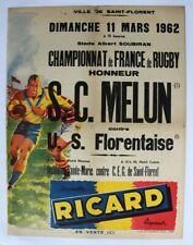 AFFICHE ANCIENNE MELUN - SAINT FLORENT championnat FRANCE RUGBY FFR 1962 RICARD