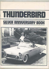 THUNDERBIRD SILVER ANNIVERSARY BOOK, 1980, 50 PAGES, NEW FORD BOOK On Sale