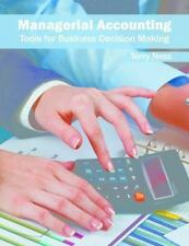 Managerial Accounting: Tools for Business Decision Making: By Ness, Terry
