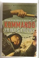 Kommando German Special Forces of World War Two - James Lucas