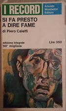 LIBRO PIERO CALEFFI - SI FA PRESTO A DIRE FAME - MONDADORI 1967