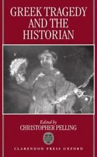 Greek Tragedy and the Historian (1997, Hardcover)