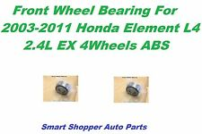 front wheel bearing for 2003-2011 Honda Element EX L4 2.4L 4 Wheels ABS-Pair
