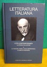 Letteratura Italiana - L'età contemporanea - La storia e gli autori II - 2007