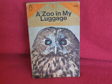 A ZOO in my LUGGAGE ~ Gerald DURRELL.  Hilarious   LOTS more Durrell titles too!