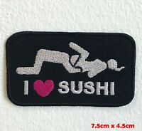 I love Sushi Badge logo Iron Sew on Embroidered Patch applique #1513