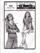 """""""Classic Tee"""" UNCUT ©1996 Ann Person Collectibles Stretch & Sew # 332 Bust 30-46"""