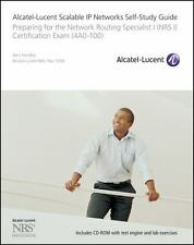 Alcatel-Lucent Scalable IP Networks : Preparing for the Network Routing...