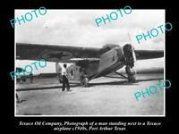 OLD LARGE HISTORIC PHOTO OF TEXACO OIL COMPANY AIRCRAFT PORT ARTHUR TEXAS c1940