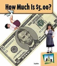 NEW How Much Is $5.00? (SandCastle: Dollars & Cents) by Carey Molter
