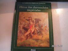 ** La Glorieuse épopée de Napoléon : Héros des chevauchées impériales