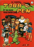 Livre BD Torr'Pen et en hiver vous faites quoi  René Le Honzec An Eost 2006 book