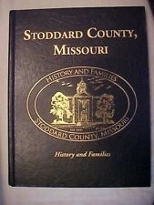 2010 HB BOOK STODDARD COUNTY, MISSOURI, HISTORY AND FAMILIES, Dexter, MO