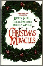 Christmas Miracles by Carole Mortimer and Betty Neels (1997, Paperback)