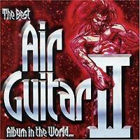 , The Best Air Guitar Album in the World... Vol II, Very Good, Audio CD