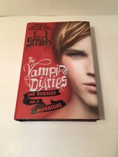 Vampire Diaries the Hunters: Moonsong 2 by L. J. Smith 2012 HC Auction Finds 702