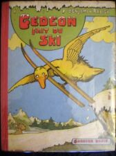 Gédéon fait du ski Benjamin Rabier 1948 Edition Garnier