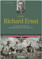 Oberst Richard Ernst - Vom Blutordensträger zum Brigadekommandeur in der BW