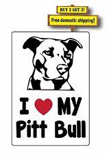 I love my Pitt Bull Dog Guard Adopt Rescue Bullie Decal/Sticker