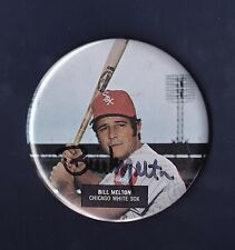 Bill Melton signed Chicago White Sox 1970's baseball pinback button