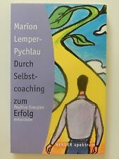 Marion Lemper Pychlau Durch Selbstcoaching zum positiven Erfolg Energie Buch