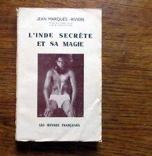 Spiritualité Voyage Ethnologie L'INDE SECRÈTE ET SA MAGIE 1937 rare