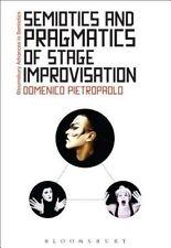 Semiotics and Pragmatics of Stage Improvisation (Bloomsbury Advances in Semiotic