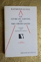 Le livre du Gentil et des trois Sages. Version française médiéval