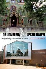 The City in the Twenty-First Century: The University and Urban Revival : Out of