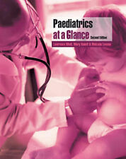 Paediatrics at a Glance by Miall, Lawrence, Rudolf, Mary, Levene, Malcolm I.