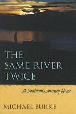 The Same River Twice: A Boatman's Journey Home