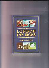 LONDON INN SIGNS-ALCOCK-1ST 2007-HISTORIC ILLUSTRATIONS COLOR/B&W  FINE