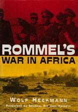 Rommel's War in Africa by Wolf Heckmann 1981 Hardcover